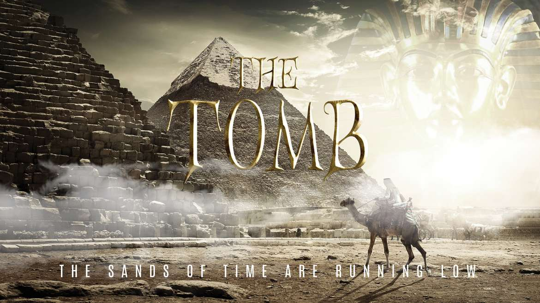 The Tomb – Egyptian Adventure!